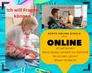Wir fordern echte Online Schule!